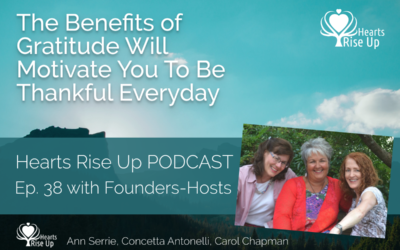 Ep. 38 – The Benefits Of Gratitude Will Motivate You To Be Thankful Everyday