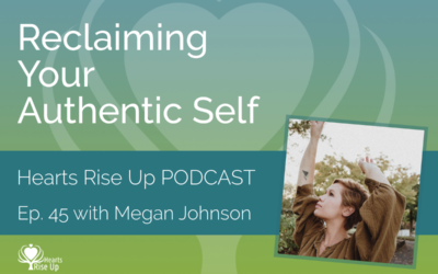 Ep. 45 – Reclaiming Your Authentic Self