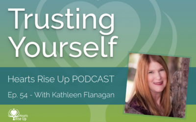 """EP. 54 – """"Trusting Yourself"""" – An Interview With Kathleen Flanagan"""